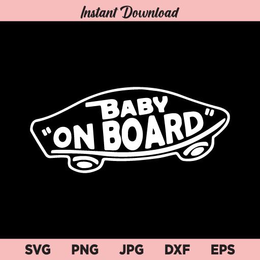 Baby on Board Skateboard SVG, Baby on Board SVG, Skateboard SVG, PNG, DXF, Cricut, Cut File, Clipart