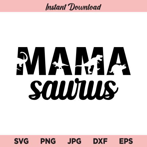 Mamasaurus SVG, Mama Saurus SVG, PNG, DXF, Cricut, Cut File, Clipart