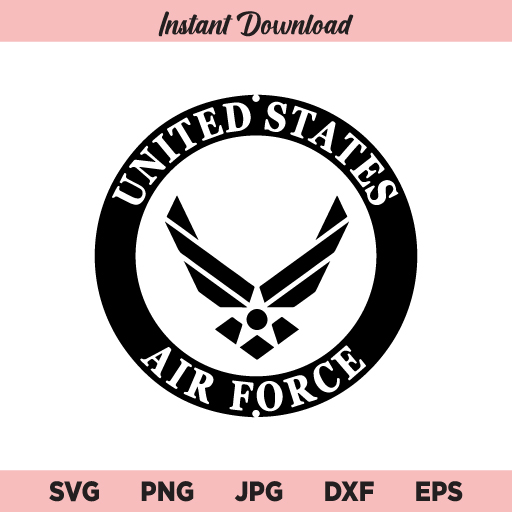 United States Air Force SVG, Air Force Logo SVG, U.S. Air Force SVG, PNG, DXF, Cricut, Cut File, Clipart
