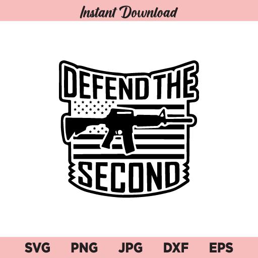 Defend the Second SVG, 2nd Amendment SVG, PNG, DXF, Cricut, Cut File, Clipart, Silhouette