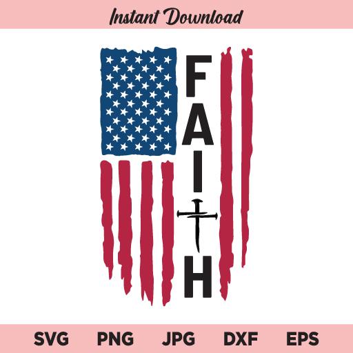 Faith Flag SVG, Faith US Flag SVG, Faith American Flag SVG, PNG, DXF, Cricut, Cut File, Clipart