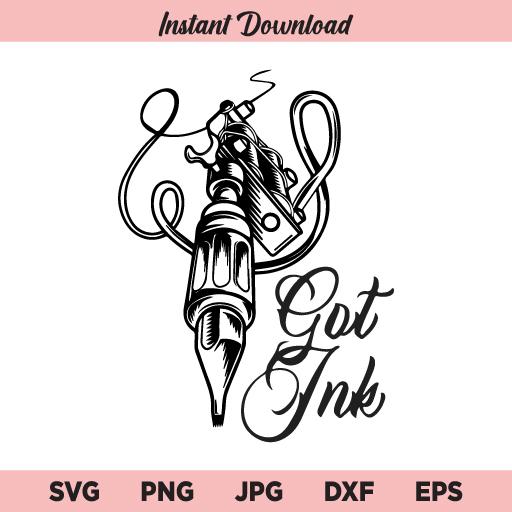 Got Ink Tattoo Machine SVG, Tattoo Logo SVG, Tattoo SVG, PNG, DXF, Cricut, Cut File, Clipart