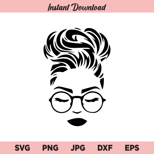 Messy Bun With Glasses SVG, Messy Bun SVG, Afro Woman SVG, PNG, DXF, Cricut, Cut File, Clipart