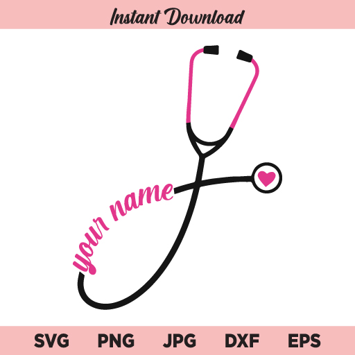 Personalized Stethoscope SVG, Custom Stethoscope SVG, Stethoscope SVG, PNG, DXF, Cricut, Cut File, Clipart
