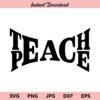 Teach Peace SVG, Teacher SVG, PNG, DXF, Cricut, Cut File, Clipart, Silhouette