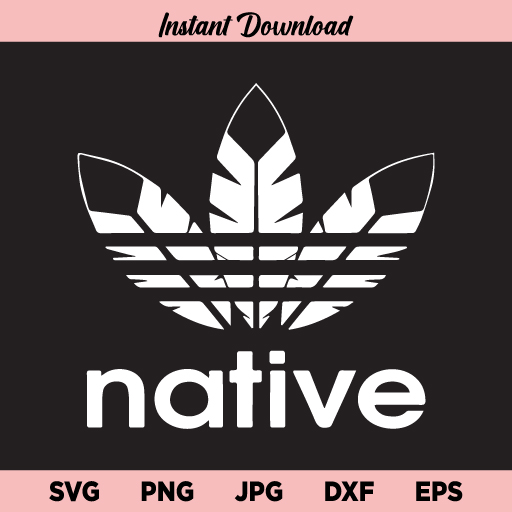 Native Adidas SVG, Native Adidas Feather SVG, Native Sports Feather SVG, Native Adidas SVG, Native Adidas SVG, PNG, DXF, Cricut, Cut File, Clipart