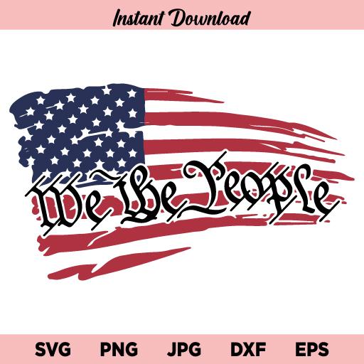 We the People SVG, American Flag SVG, US Flag SVG, 2nd Amendment SVG, Fourth of July SVG, PNG, DXF, Cricut, Cut File, Clipart