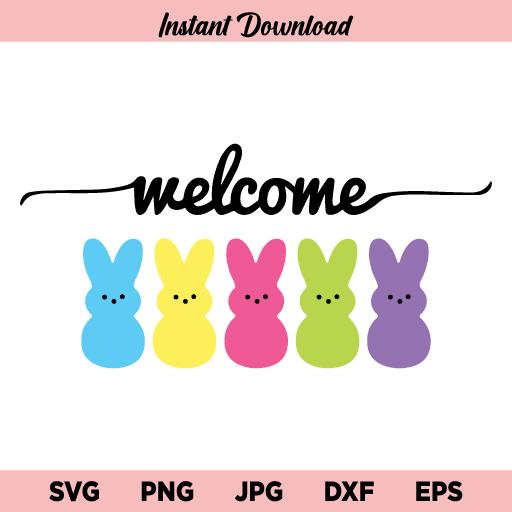 Welcome Peeps SVG, Peeps SVG, Easter Peeps SVG, Easter Bunny SVG, Welcome SVG, PNG, DXF, Cricut, Cut File, Clipart, Instant Download