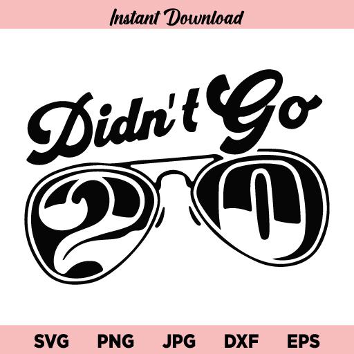Rut Daniels Didn't Go 20 SVG, Rut Daniels Didnt Go 20 SVG File, Didnt Go 20 SVG, PNG, DXF, Cricut, Cut File, Clipart, Instant Download
