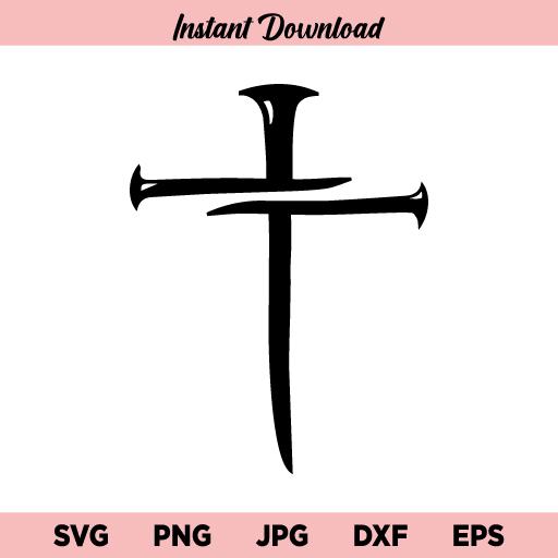 Nail Cross SVG, Nail Cross SVG File, Christian Nail Cross SVG, Three Nail Cross SVG