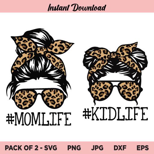 Leopard Mom Life Kid Life SVG, Leopard Mom Life SVG, Leopard Kid Life SVG, Momlife SVG, Leopard, Messy Bun Mom, Mom Daughter, SVG, PNG, DXF
