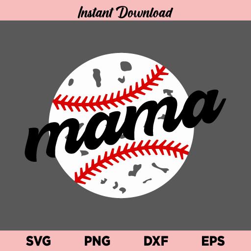 Baseball Mama SVG, Baseball Mom SVG, Baseball SVG, Baseball, Mom, Mother, Mama, Baseball Mama, SVG, PNG, DXF, Cricut, Cut File