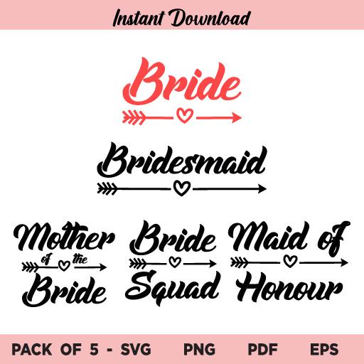 Bridal Party Bundle SVG, Bride SVG, Bridesmaid SVG, Mother Of The Bride SVG, Maid Of Honour SVG, Wedding Bundle SVG, Wedding SVG, Bridal Party SVG, Wedding Party SVG, PNG, Cricut, Cut File