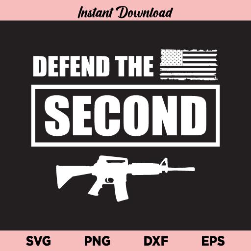 Defend The Second Amendment US Flag SVG, Defend The Second SVG, Second Amendment SVG, 2nd Amendment SVG, Independence Day, Gun, Freedom, SVG, PNG, DXF
