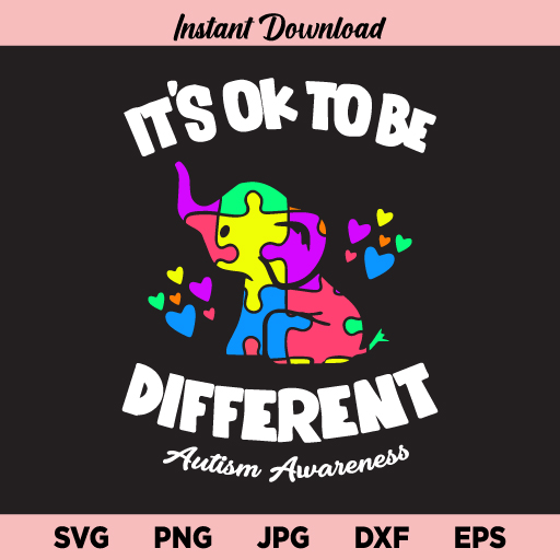 It's ok to be Different Autism Elephant SVG, Autism Elephant Puzzle SVG, Autism Awareness SVG, Autism Mom SVG, It's ok to be Different, Elephant Puzzle, Autism Mom, SVG, PNG, DXF, Cricut, Cut File