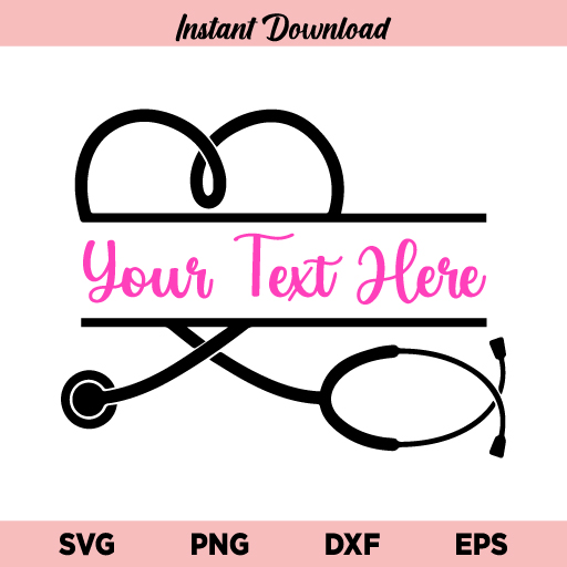 Custom Heart Stethoscope SVG, Personalized Stethoscope Name SVG, Stethoscope, Nurse, Heart, Doctor, Essential Worker, Name, SVG, PNG, DXF, Cricut, Cut File