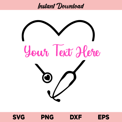 Personalized Heart Stethoscope SVG, Custom Heart Stethoscope SVG, Personalized Stethoscope SVG, Stethoscope With Heart SVG, Stethoscope, Nurse, Heart, Nursing, Doctor, SVG, PNG, DXF, Cricut, Cut File