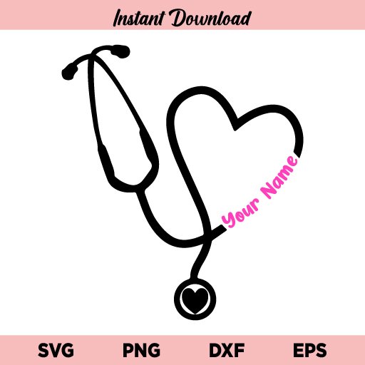 Heart Stethoscope Personalized SVG, Personalized Custom Heart Stethoscope Name SVG, Stethoscope Heart, Nurse, Doctor, Essential Worker, SVG, PNG, DXF, Cricut, Cut File