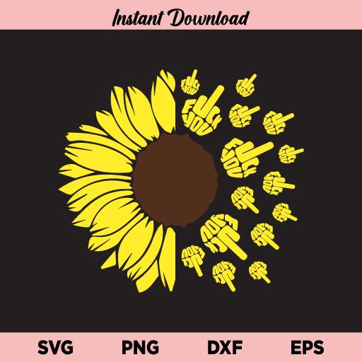 Fuck You Sunflower SVG, Fuck You Sunflower SVG File, Middle Finger SVG, Fuck You SVG, Sunflower SVG, Fuck You, Fuck You Sunflower, SVG, PNG, DXF, Cricut, Cut File