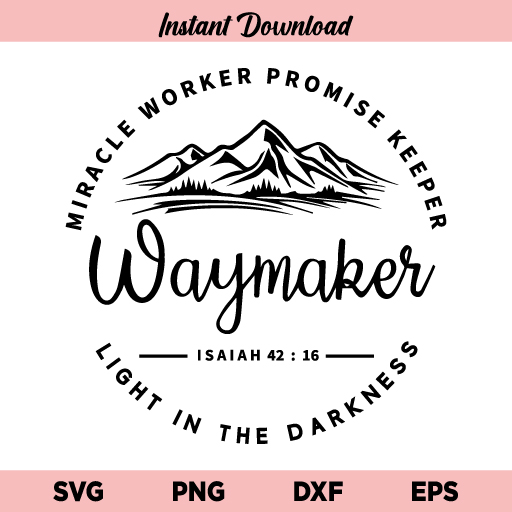 Waymaker SVG, Miracle Worker SVG, Promise Keeper SVG, Waymaker Miracle Worker SVG, Waymaker SVG File, Waymaker SVG Design, Waymaker, SVG, PNG, DXF, Cricut, Cut File
