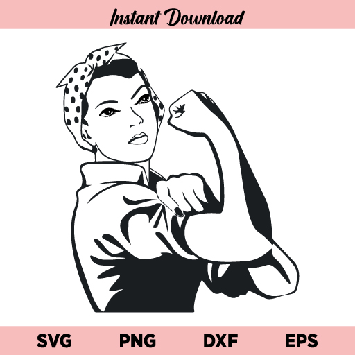 Rosie Riveter SVG, Rosie The Riveter SVG, Rosie Riveter SVG File, Rosie Riveter SVG File Design, Rosie SVG, Girl Power SVG, Strong Woman SVG, Women Power SVG, Strong Lady SVG, Rosie Riveter, SVG, PNG, DXF, Cricut, Cut File