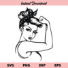 Rosie The Riveter SVG, Strong Girl Power Rosie The Riveter SVG, Rosie SVG, Girl Power SVG, Strong Woman SVG, Women Power SVG, Strong Lady SVG, Rosie Riveter SVG, PNG, DXF, Cricut, Cut File