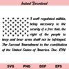2nd Amendment American Flag SVG, 2nd Amendment American Flag SVG File, 2nd Amendment US Flag SVG, 2nd Amendment SVG, American Flag SVG, PNG, DXF, Cricut, Cut File