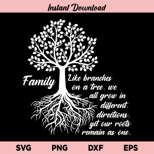 Family Tree SVG, Family Tree SVG File, Family Like Branches On A Tree SVG, Family Tree, Family Like Branches On A Tree, SVG, PNG, DXF, Cricut, Cut File