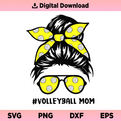 Volleyball Mom SVG, Volleyball Mom Messy Bun SVG, Volleyball Life SVG, Volleyball Mom SVG File, Volleyball Messy Bun SVG