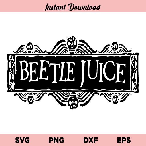 Beetlejuice Logo SVG, Beetlejuice Logo SVG File Design, Beetlejuice SVG, Halloween SVG, PNG, DXF, Cricut, Cut File