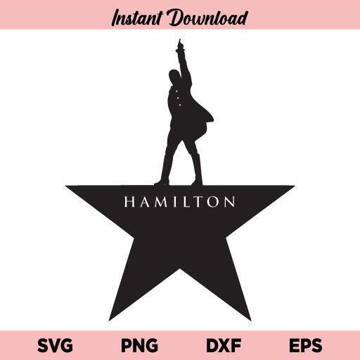 Hamilton Star SVG, Hamilton SVG, Hamilton Logo SVG, Hamilton Star Logo Icon SVG File, Rise Up SVG, PNG, DXF, Cricut, Cut File