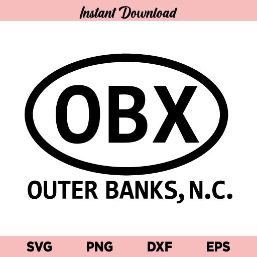 OBX SVG, Outer Banks SVG, The Outer Banks N.C. SVG, OBX Travel Airport Code Design SVG, OBX, Outer Banks, SVG, PNG, DXF, Cricut, Cut File