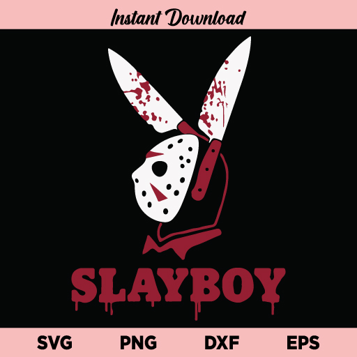 Slayboy SVG, Slayboy SVG File, Jason Voorhees Slayboy SVG, Slayboy