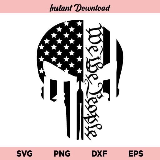 We The People Punisher SVG, Punisher Skull We The People SVG File, Punisher Skull SVG, US Flag SVG, Punisher SVG, We The People SVG
